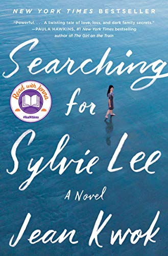 : Searching for Sylvie Lee: A Novel