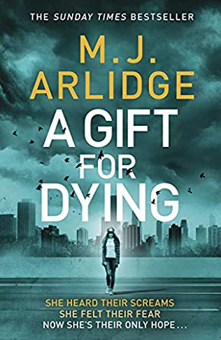 A Gift for Dying (2019 - M J Arlidge