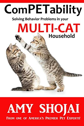 ComPETability: Solving Behavior Problems in Your Multi-Cat Household (Volume 2)