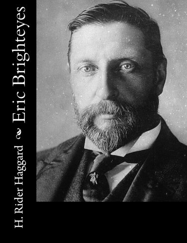 Eric Brighteyes by CreateSpace Independent Publishing Platform