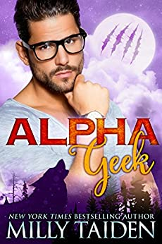 Alpha Geek by Milly Taiden