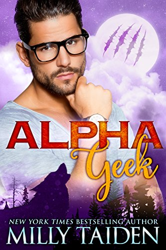 Alpha Geek by [Taiden, Milly]