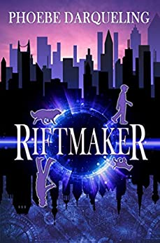 Riftmaker by Phoebe Darqueling