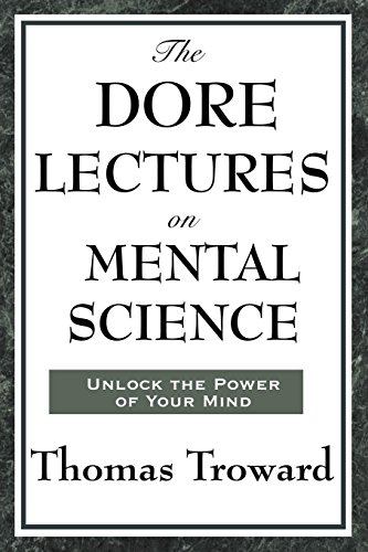 The Dore Lectures on Mental Science ()
