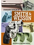 Standard Catalog of Smith & Wesson (S...
