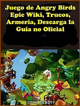 Juego De Angry Birds Epic Wiki Trucos Armera Descarga La Gua