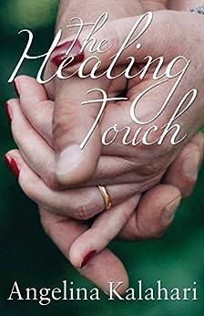 The Healing Touch by [Kalahari, Angelina]