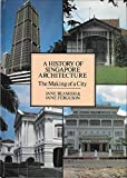img - for History of Singapore Architecture: The Making of a City book / textbook / text book