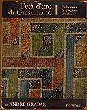 img - for L'et  d'oro di Giustiniano. Dalla morte di Teodosio all'Islam book / textbook / text book