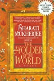 The Holder of the World, Bharati Mukherjee, 0449909662