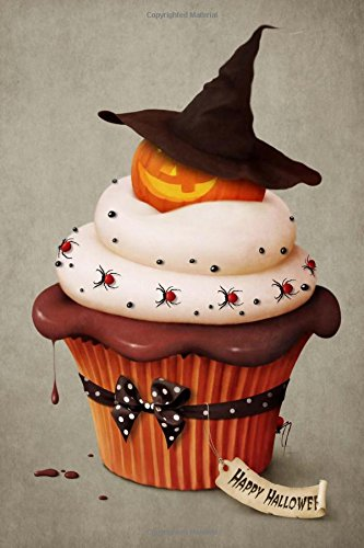 So Cute Jack-O-Lantern Halloween Cupcake Journal: 150 Page Lined (Cupcakes Halloween Jack)