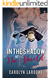 In the Shadow of the Shield (Secret Lives Series Book 2)