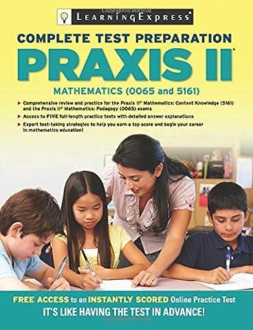 Praxis II: Mathematics (0065 and 5161)
