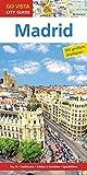 GO VISTA: Reiseführer Madrid (Mit Faltkarte)