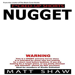 Nugget: An Extremely Twisted Short Story Audiobook