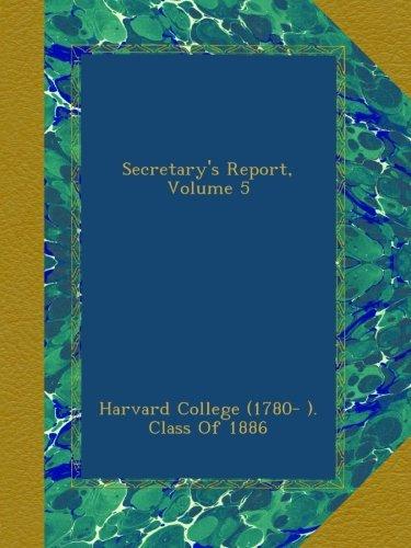 Secretary's Report, Volume 5 PDF