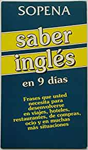 Saber Ingles En Diez Dias (Spanish Edition): Sopena: 9788430309504: Amazon.com: Books