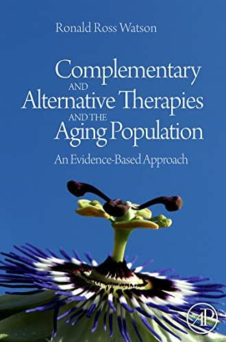 Complementary and Alternative Therapies and the Aging Population: An Evidence-Based Approach