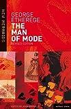 """""""The """"Man of Mode"""" (New Mermaids)"""" av Sir George Etherege"""