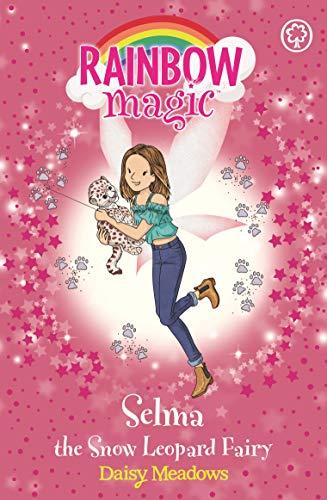Selma the Snow Leopard Fairy: The Endangered Animals Fairies: Book 4 (Rainbow Magic)
