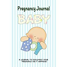 Pregnancy Journal Baby Boy: Memory book and scrapbook for expecting moms