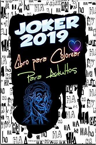 Joker 2019 Libro Para Colorear Para Adultos Joaquín Phoenix