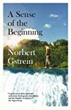img - for A Sense of the Beginning book / textbook / text book