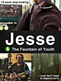 Jesse and the Fountain of Youth
