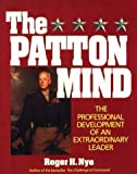 img - for The Patton Mind (West Point Military History) by Roger H. Nye (1993-02-01) book / textbook / text book