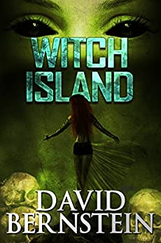 Witch Island by [Bernstein, David]