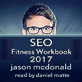 SEO Fitness Workbook, 2017 Edition