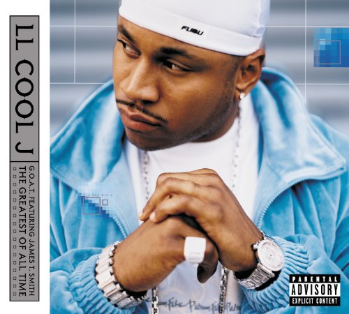 G. O. A. T. Featuring James T. Smith: The Greatest Of All Time (Best Of Ll Cool J)