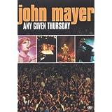 John Mayer : Any Given Thursday