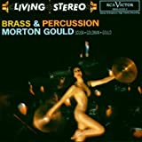 Brass & Percussion by Gould, Morton (1993-03-09) 【並行輸入品】