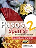 Pasos 2 3ed Spanish Intermediate Course: Coursebook and CDs