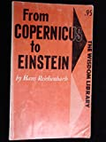 img - for From Copernicus to Einstein book / textbook / text book