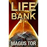 Life Bank: Selling life for money