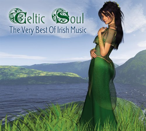 Celtic Soul: The Very Best Of ...