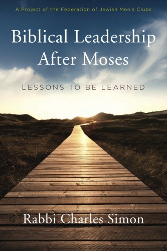 Biblical Leadership After Moses: Lessons to be Learned ebook