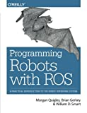 img - for Programming Robots with ROS: A Practical Introduction to the Robot Operating System book / textbook / text book