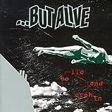 But Alive: Hallo Endorphin [Vinyl LP] (Vinyl)