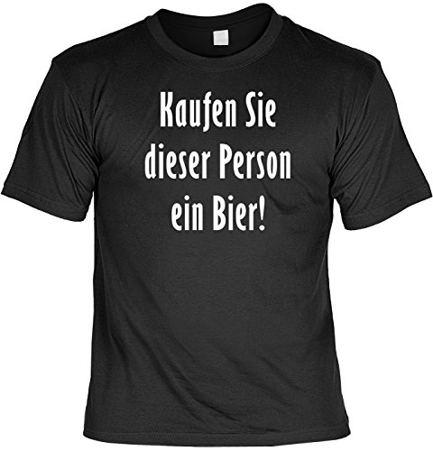 T-Shirt mit Urkunde - Aufruf: Kaufen Sie dieser Person ein Bier - lustiges Sprüche Shirt als Geschenk für Leute mit Humor - NEU mit gratis Zertifikat!