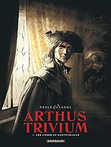 """Afficher """"Arthus Trivium n° 1<br /> Les anges de Nostradamus"""""""