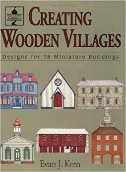 Book Creating Wooden Villages: Designs for 18 Miniature Buildings