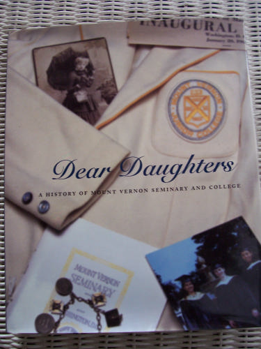 Read Online Dear Daughters: A History of Mount Vernon Seminary and College pdf epub