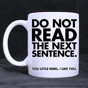 do not read the next sentence