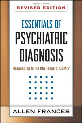 Essentials of psychiatric diagnosis revised edition responding to essentials of psychiatric diagnosis revised edition responding to the challenge of dsm 5 revised edition fandeluxe Image collections