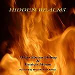 Hidden Realms | Marta Moran Bishop,Patricia Moran