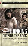 Thinking Outside the Book, C. Allen Nichols, 1591580595