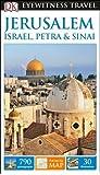 DK Eyewitness Travel Guide Jerusalem, Israel, Petra & Sinai 2016